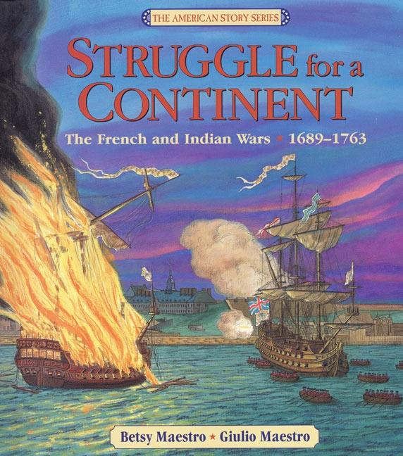 Struggle for a Continent: The French and Indian Wars 1689-1763 als Buch