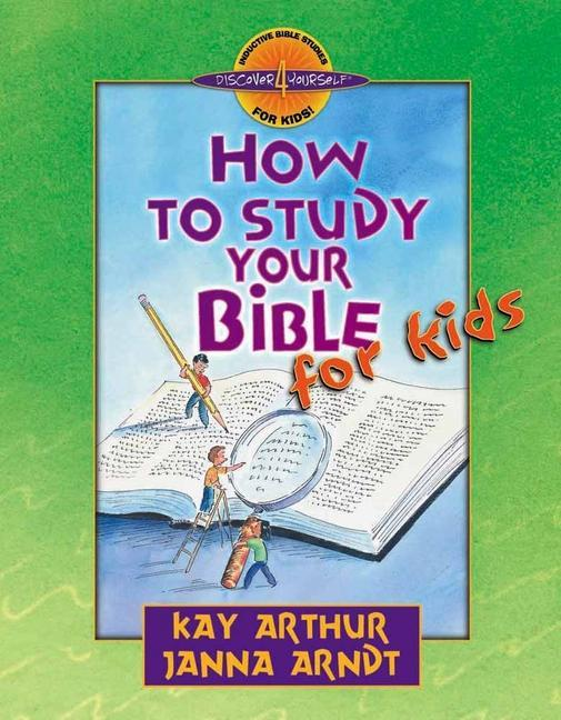 How to Study Your Bible for Kids als Taschenbuch