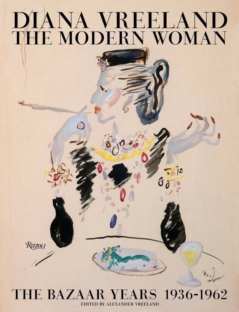 Diana Vreeland: The Modern Woman als Buch von A...