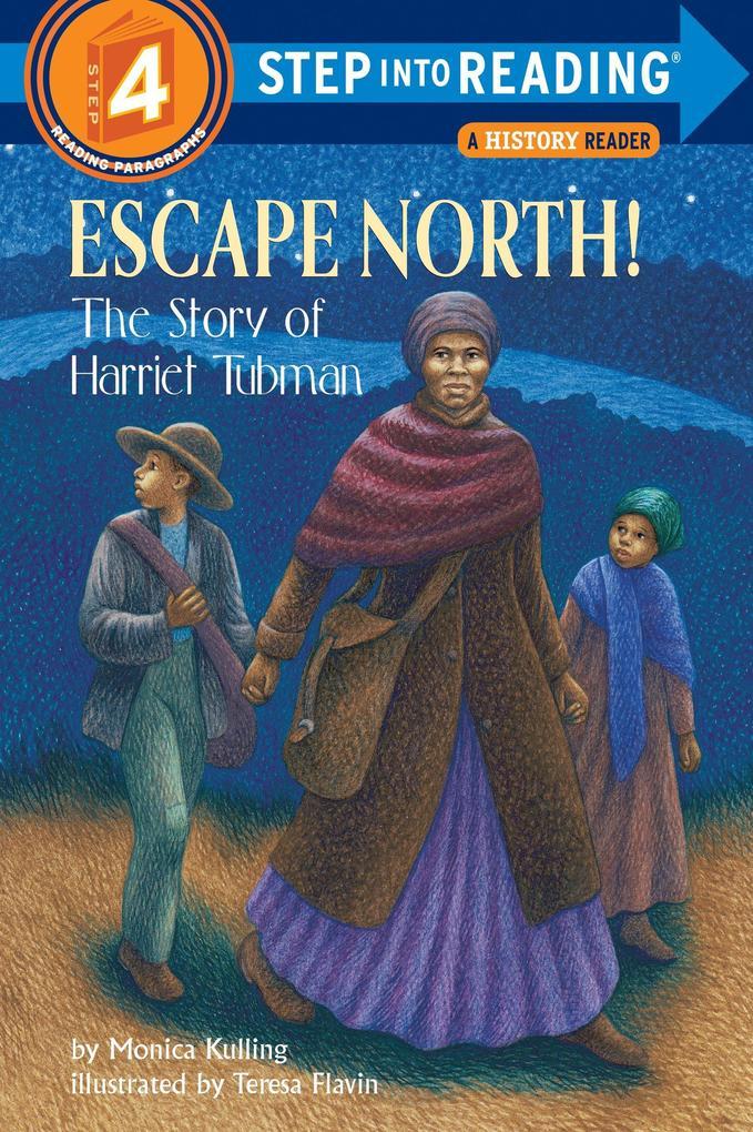 Escape North!: The Story of Harriet Tubman als Taschenbuch