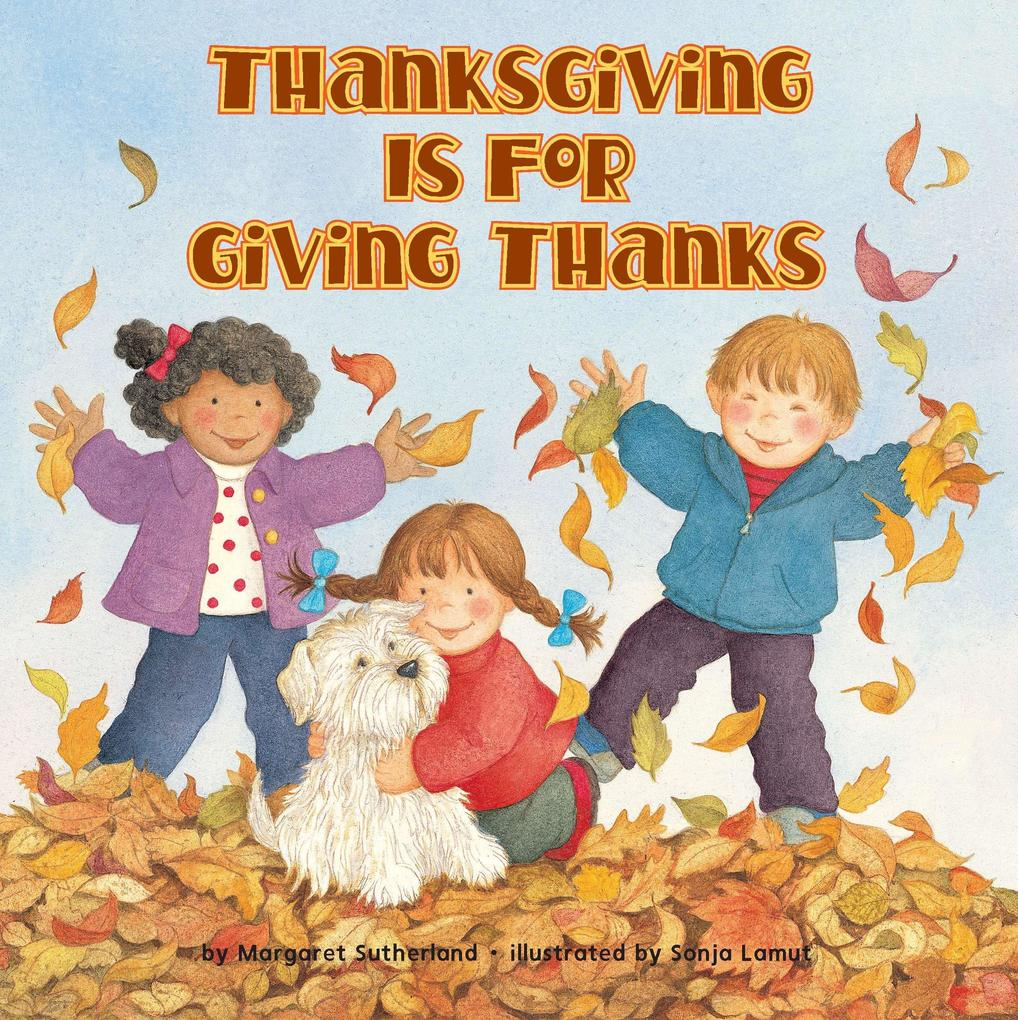 Thanksgiving Is for Giving Thanks als Taschenbuch