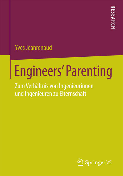 Engineers´ Parenting als Buch von Yves Jeanrenaud