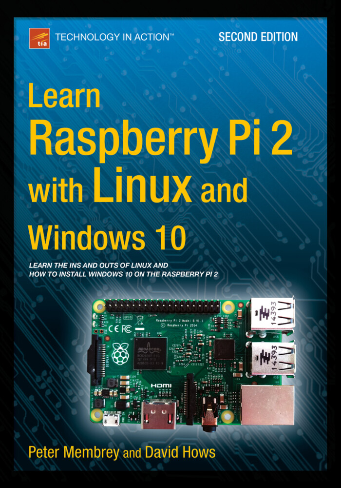 Learn Raspberry Pi 2 with Linux and Windows 10 ...