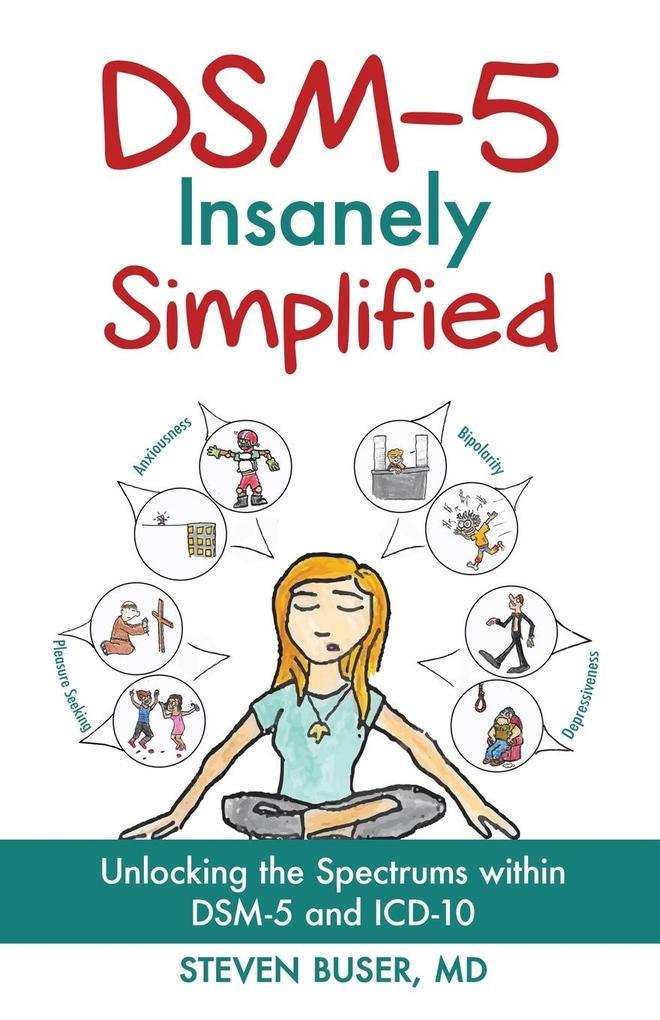 DSM-5 Insanely Simplified als Buch von Steven B...
