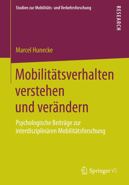 Mobilitätsverhalten verstehen und verändern als...