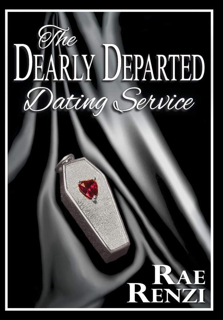 The Dearly Departed Dating Service als Buch von...