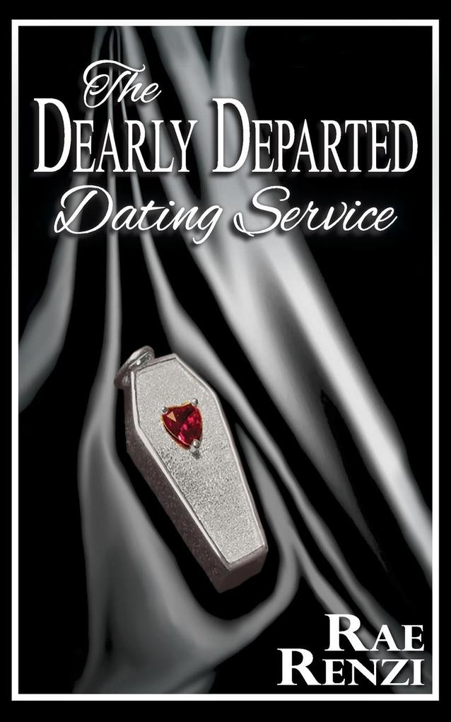 The Dearly Departed Dating Service als Taschenb...
