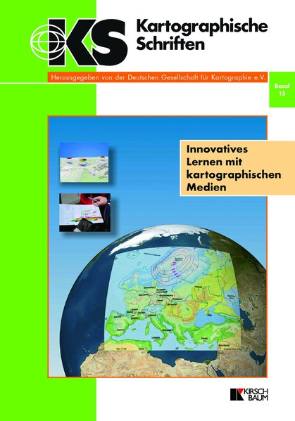 Innovatives Lernen mit kartographischen Medien ...