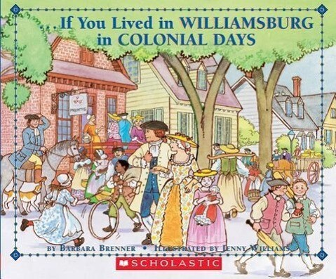 If You Lived in Williamsburg in Colonial Days als Taschenbuch