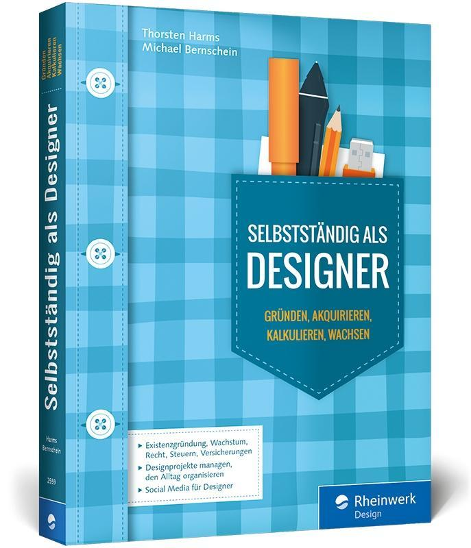 Selbstständig als Designer als Buch von Thorste...