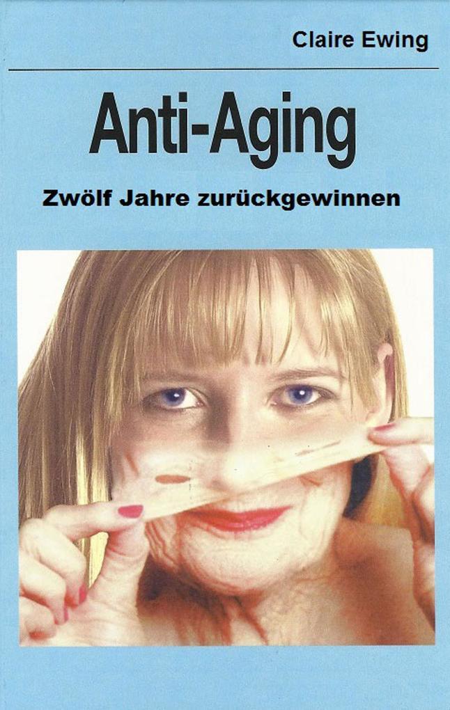 Anti-Aging als eBook Download von Claire Ewing