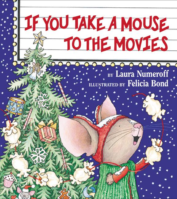 If You Take a Mouse to the Movies als Buch (gebunden)