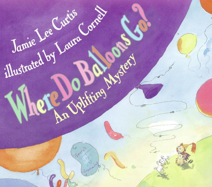 Where Do Balloons Go?: An Uplifting Mystery [With Reusable Stickers & 2 Play Areas] als Buch