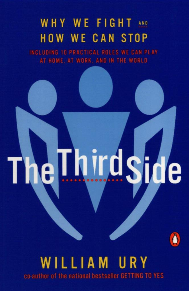 The Third Side: Why We Fight and How We Can Stop als Taschenbuch