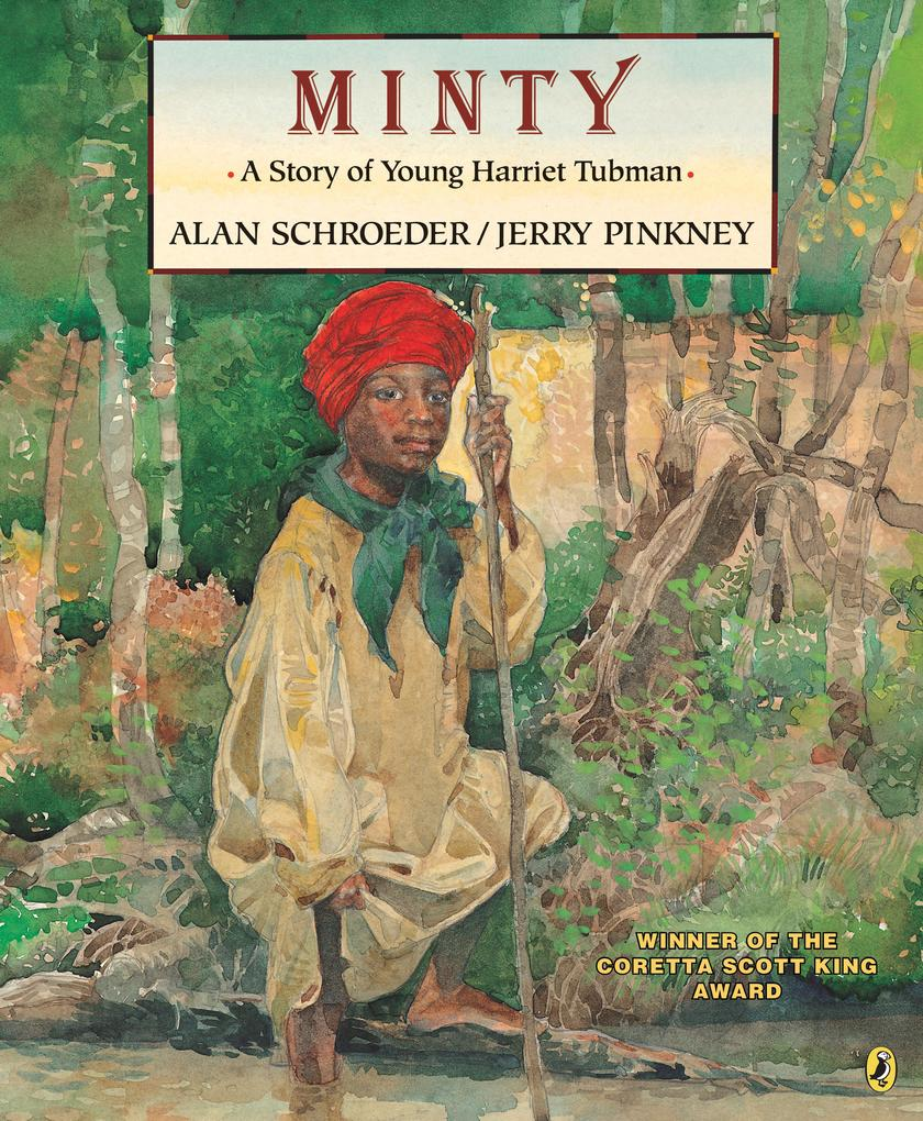 Minty: A Story of Young Harriet Tubman als Taschenbuch