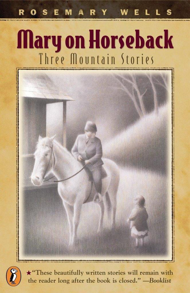 Mary on Horseback: Three Mountain Stories als Taschenbuch