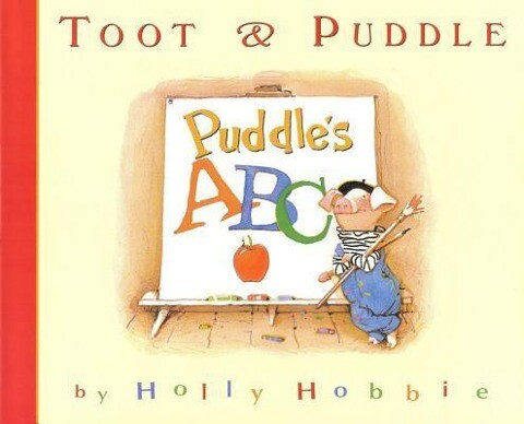 Toot & Puddle: Puddle's ABC: Picture Book #4 als Buch