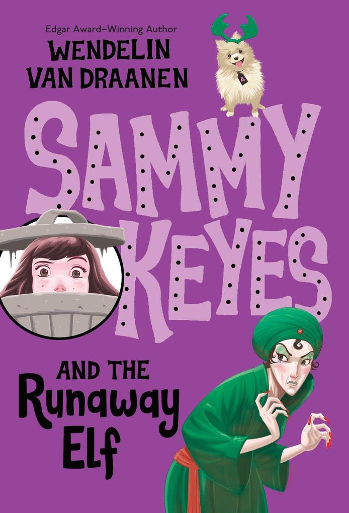 Sammy Keyes and the Runaway Elf als Taschenbuch