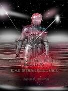 Bodyguard der Sterne Band 7 (Das Sternenschild)