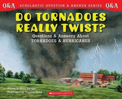 Do Tornadoes Really Twist?: Questions and Answers about Tornadoes and Hurricanes als Taschenbuch