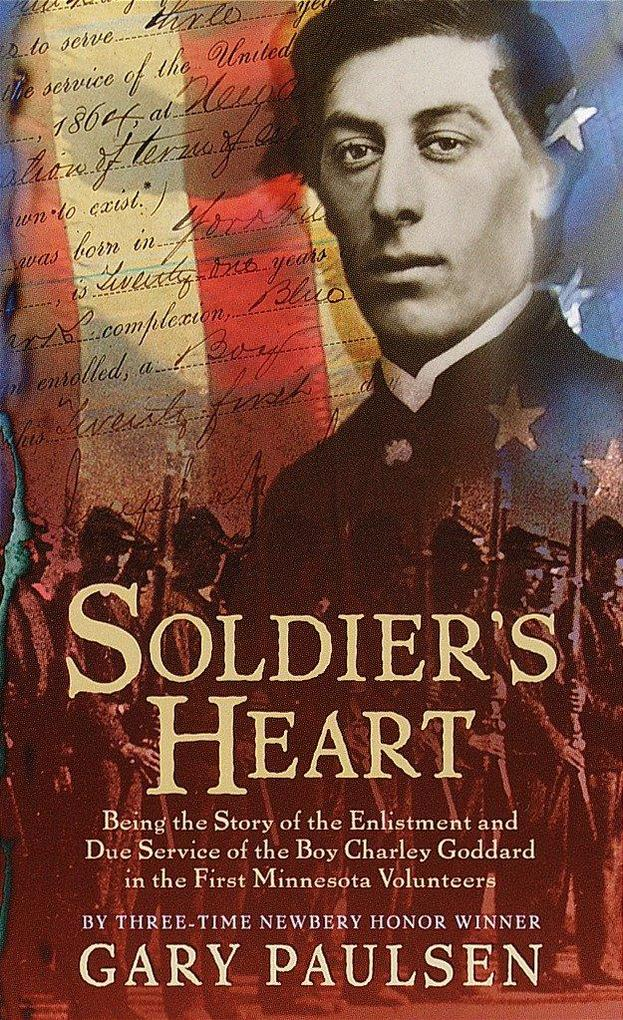 Soldier's Heart: Being the Story of the Enlistment and Due Service of the Boy Charley Goddard in the First Minnesota Volunteers als Taschenbuch