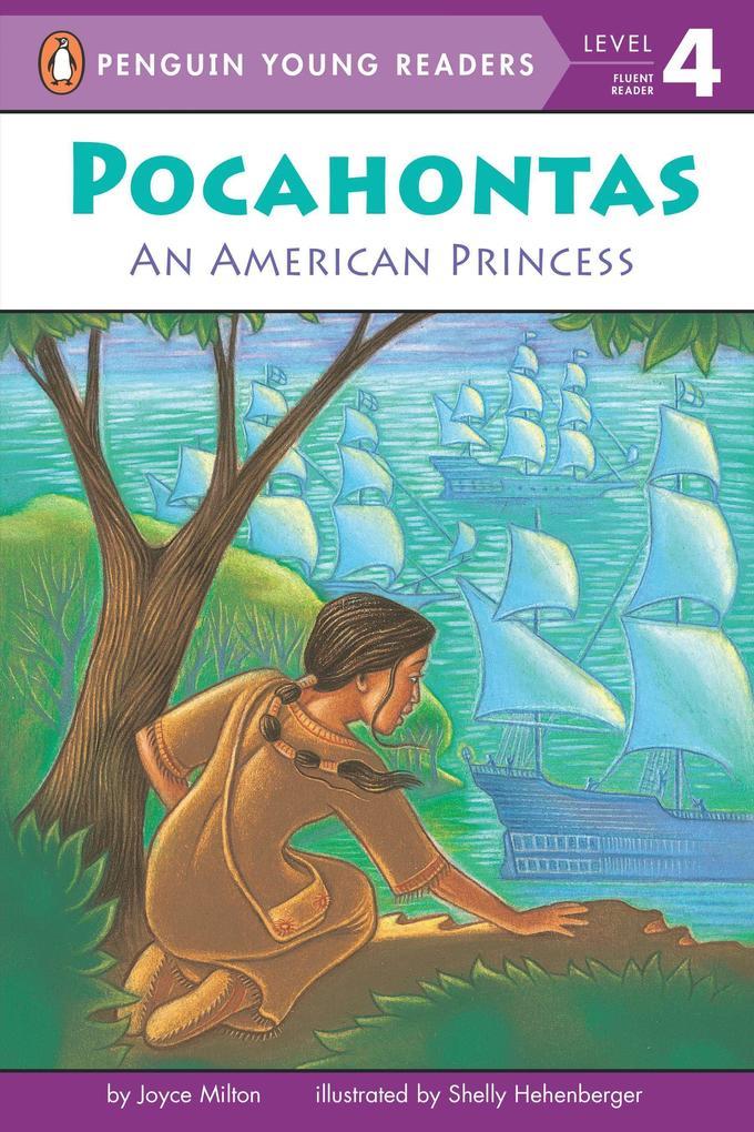 Pocahontas: An American Princess als Taschenbuch
