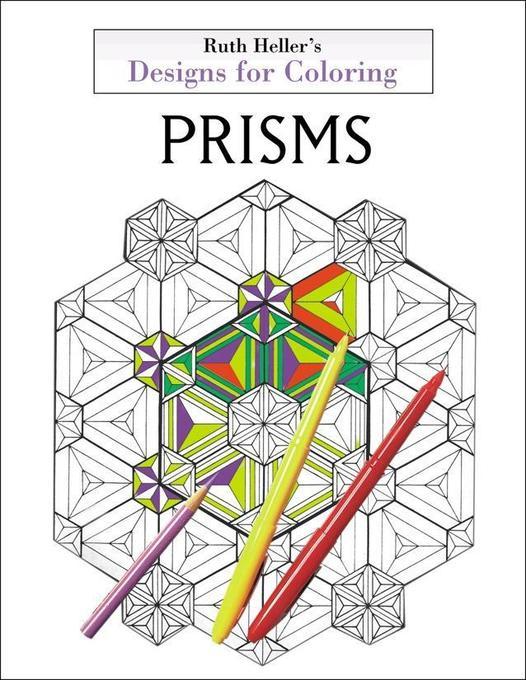 Designs for Coloring: Prisms als Taschenbuch