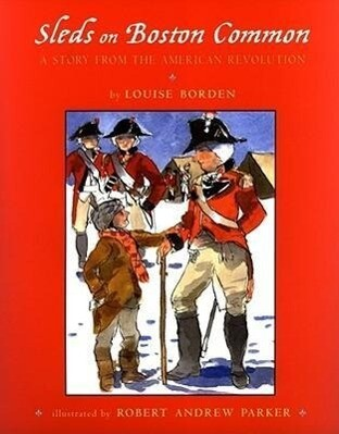 Sleds on Boston Common: A Story from the American Revolution als Buch