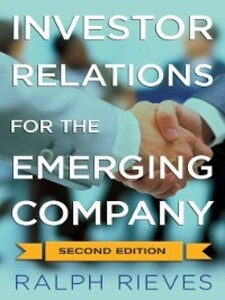 Investor Relations For the Emerging Company als...