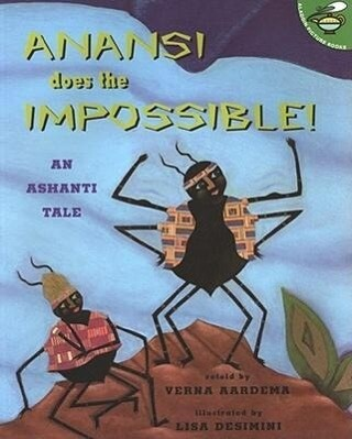 Anansi Does the Impossible: An Ashanti Tale als Taschenbuch