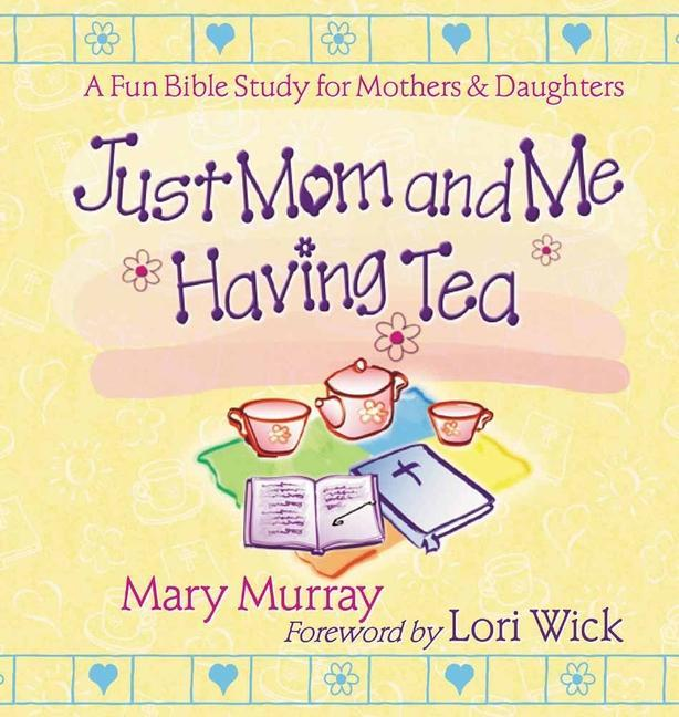 Just Mom and Me Having Tea als Taschenbuch