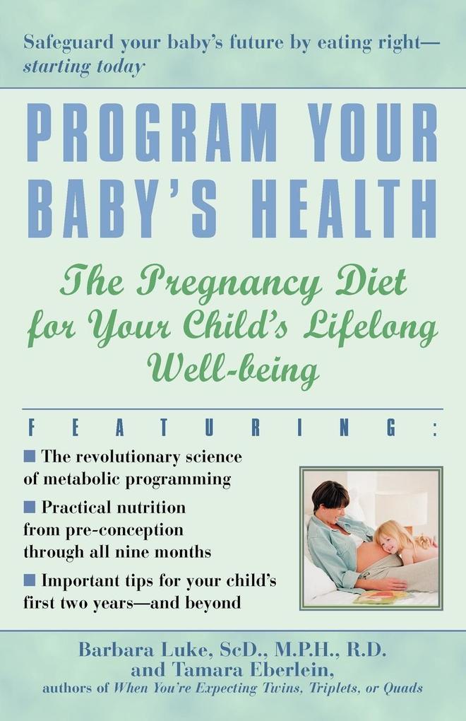 Program Your Baby's Health als Taschenbuch