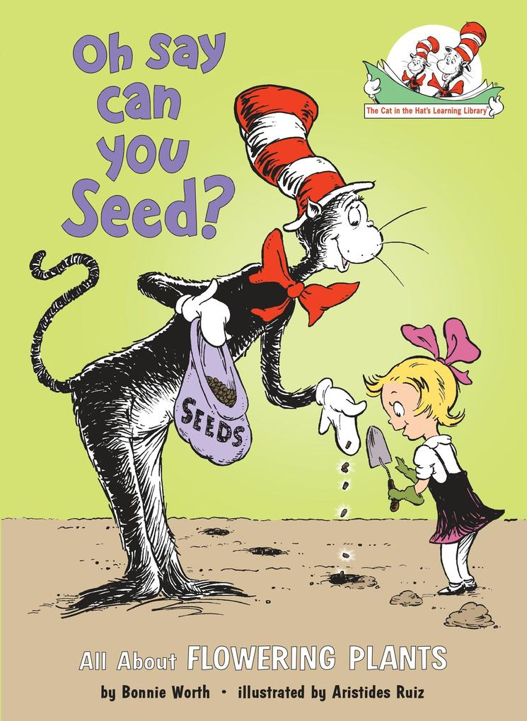 Oh Say Can You Seed?: All about Flowering Plants als Buch