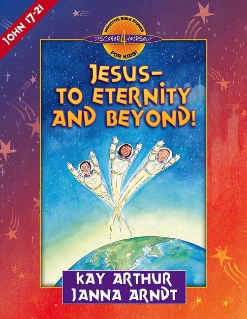 Jesus--To Eternity and Beyond! als Taschenbuch