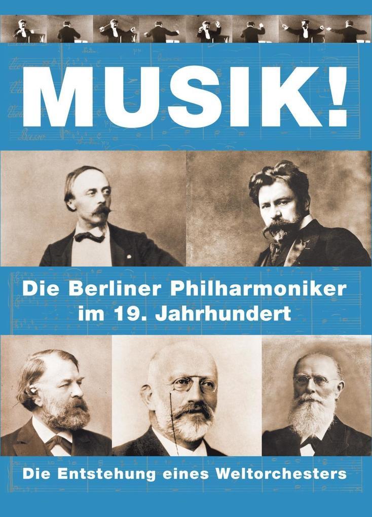 Musik! Die Entstehung eines Weltorchesters als ...