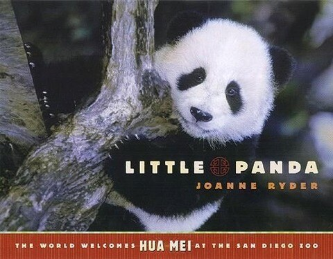 Little Panda: The World Welcomes Hua Mei at the San Diego Zoo als Buch