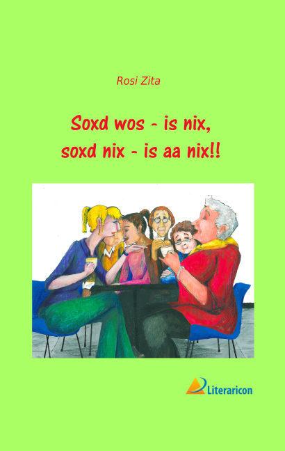 Soxd wos - is nix, soxd nix - is aa nix!! als B...