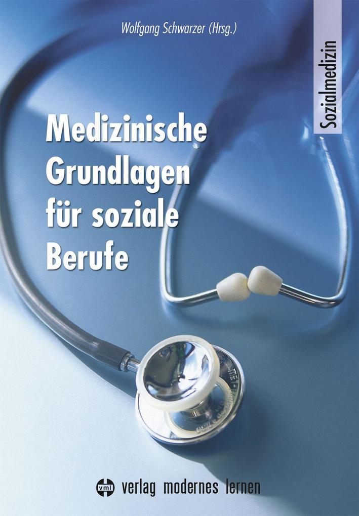 Medizinische Grundlagen für soziale Berufe als ...