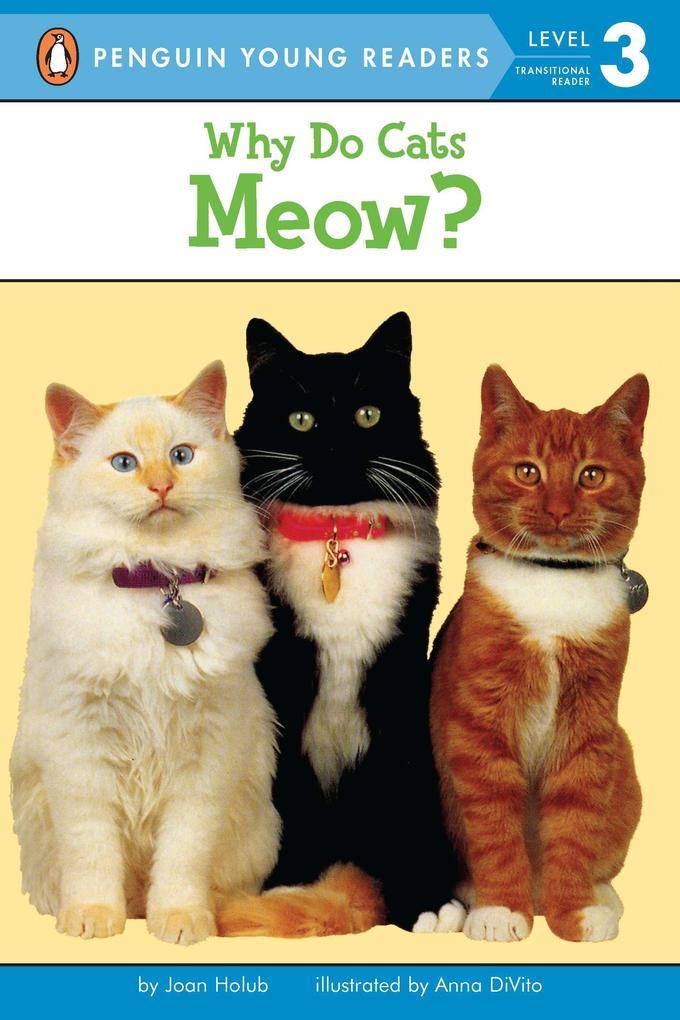 Why Do Cats Meow? als Taschenbuch