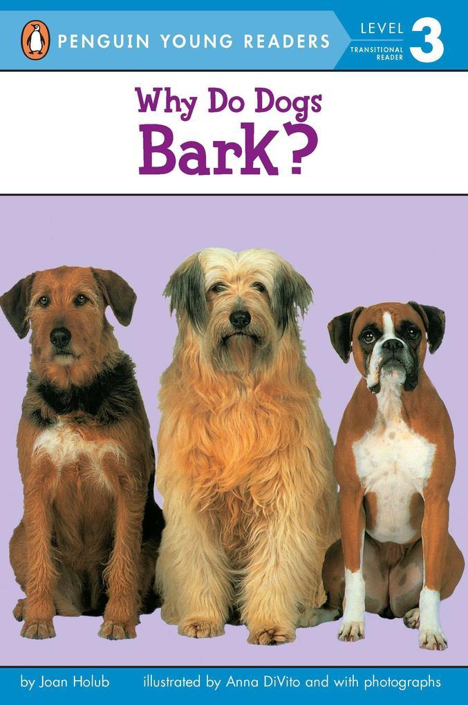 Why Do Dogs Bark? als Taschenbuch