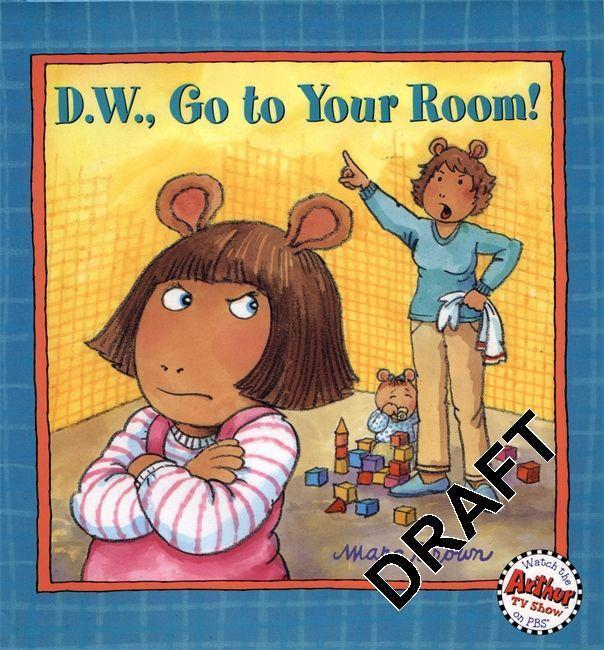 D.W., Go to Your Room! als Taschenbuch