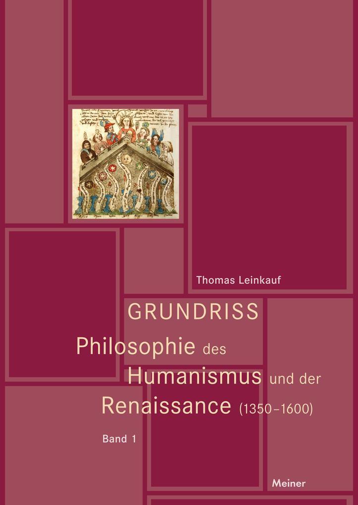Grundriss Philosophie des Humanismus und der Re...