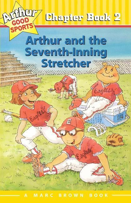 Arthur and the Seventh-Inning Stretcher: Arthur Good Sports Chapter Book 2 als Taschenbuch