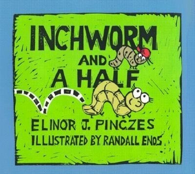 Inchworm and a Half als Buch