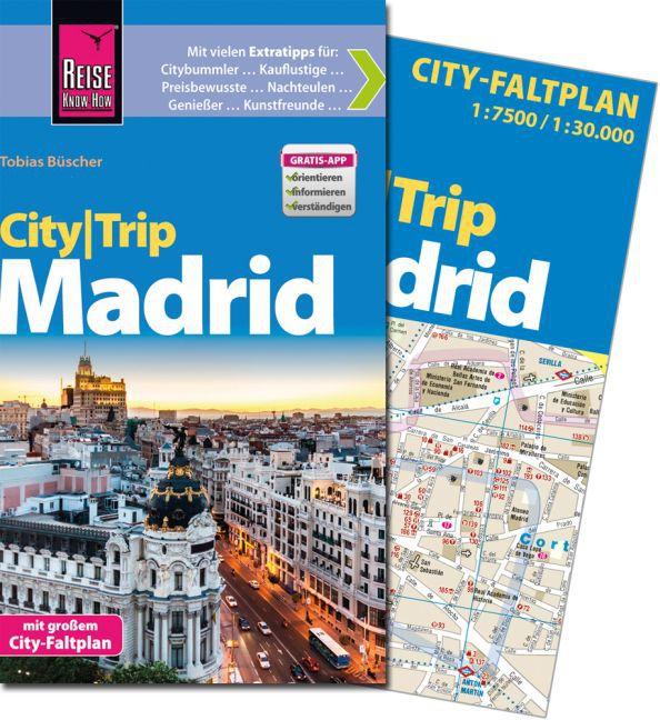 Reise Know-How CityTrip Madrid als Buch von Tob...