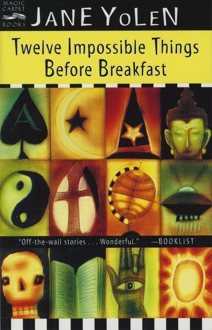 Twelve Impossible Things Before Breakfast als Taschenbuch