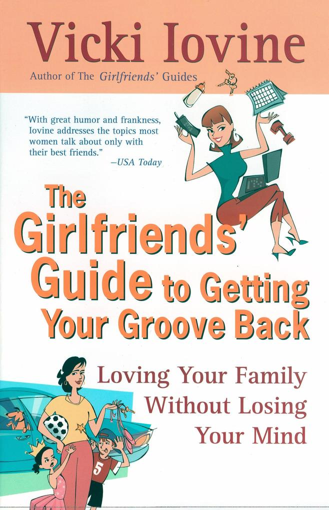 The Girlfriends' Guide to Getting Your Groove Back als Taschenbuch