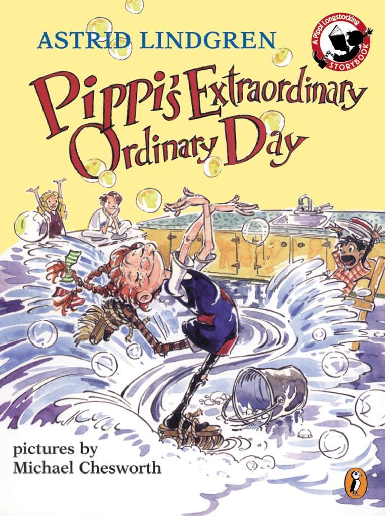 Pippi's Extraordinary Ordinary Day als Taschenbuch