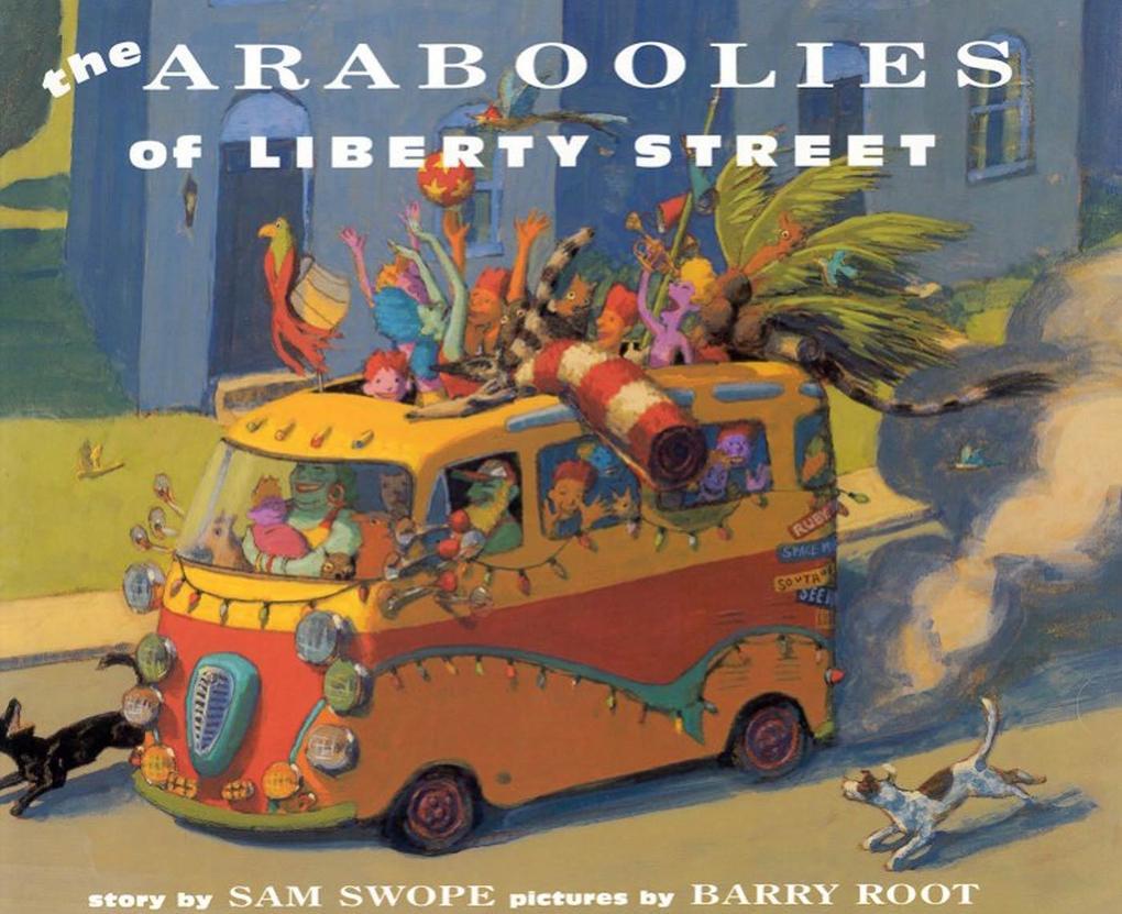 Araboolies of Liberty Street als Taschenbuch