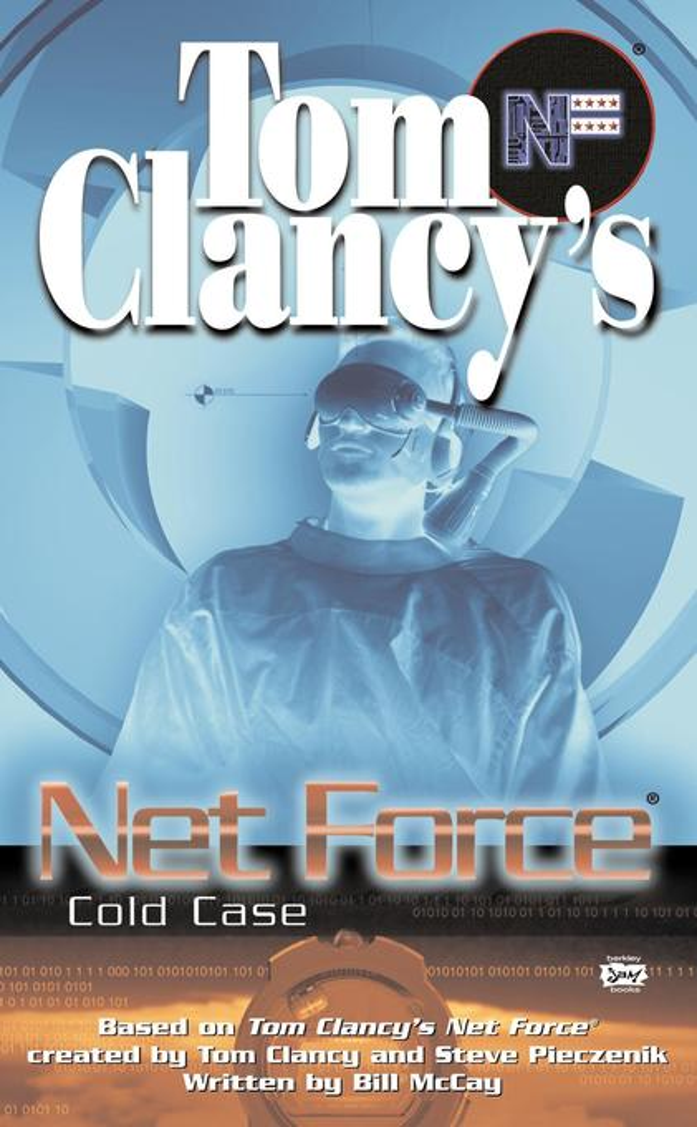 Tom Clancy's Net Force: Cold Case als Taschenbuch